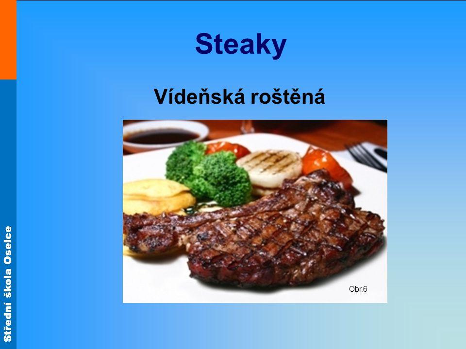 Střední škola Oselce Steaky Vídeňská roštěná Obr.6