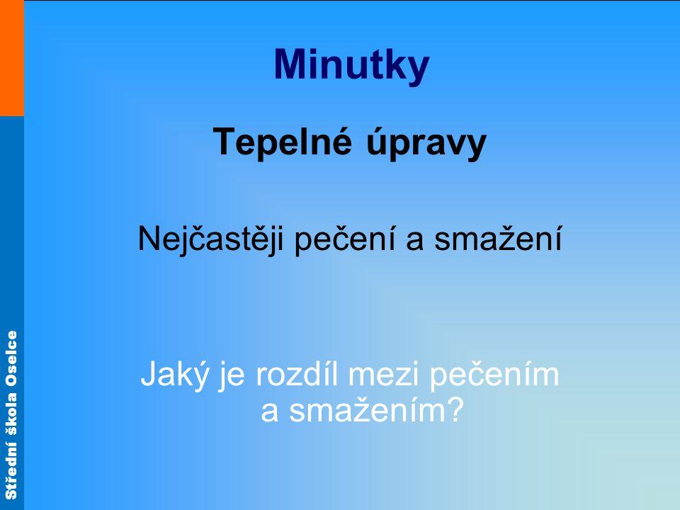 Střední škola Oselce Vepřová krkovice Obr.3