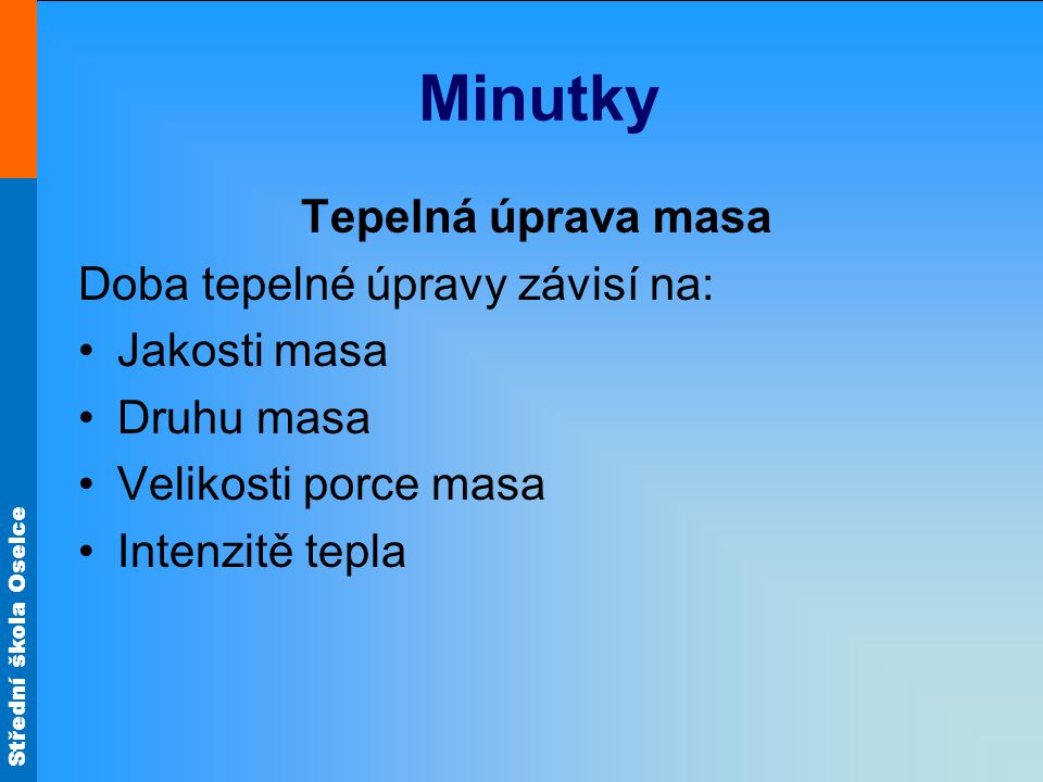 Střední škola Oselce Minutky Příprava smažením Obr.10