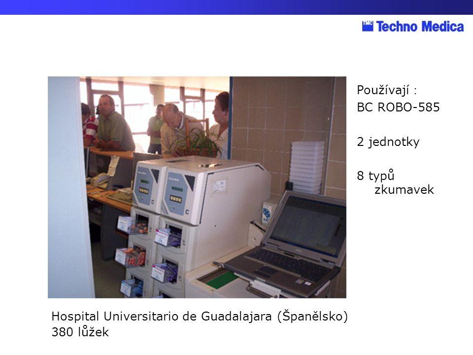 Hospital Universitario de Guadalajara (Španělsko) 380 lůžek Používají : BC ROBO-585 2 jednotky 8 typů zkumavek