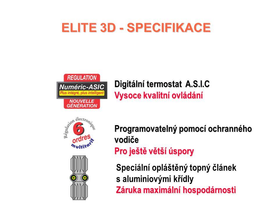 ELITE 3D Programovatelné elektronické konvektory ELITE 3D Programovatelné elektronické konvektory  Řídicí jednotka umístěna na vrchní straně tělesa 1