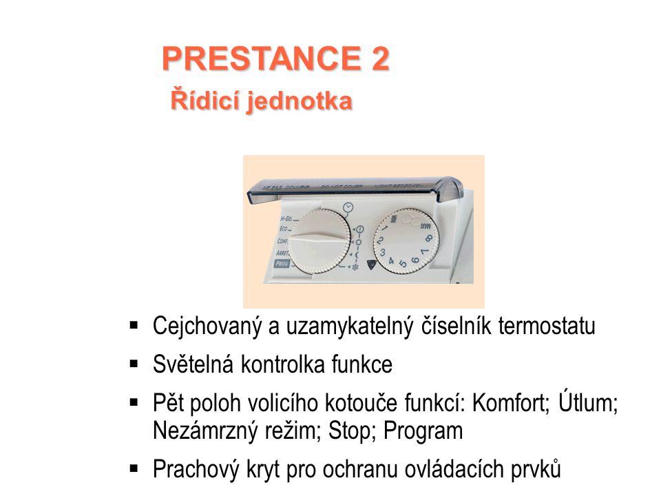 PRESTANCE 2 SPECIFIKACE Digitální termostat A.S.I.C Vysoce kvalitní ovládání Programovatelný pomocí ochranného vodiče Pro ještě větší úspory Celohliní