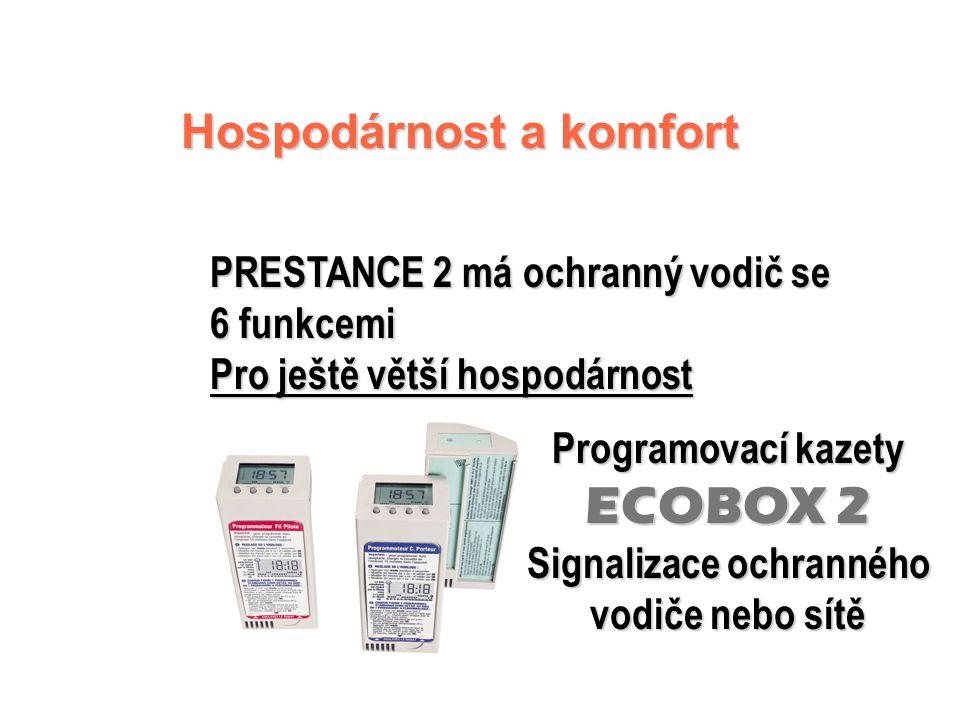 PRESTANCE 2 Řídicí jednotka Řídicí jednotka   Cejchovaný a uzamykatelný číselník termostatu   Světelná kontrolka funkce   Pět poloh volicího kot
