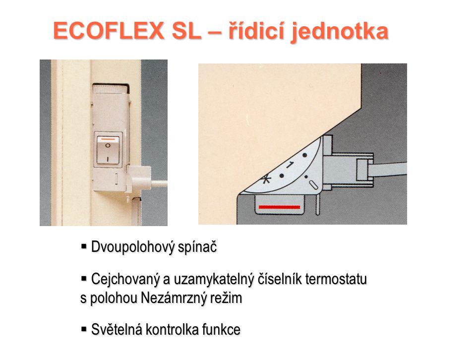 ECOFLEX SL 2500W – parametry Elektromechanický termostat s rozdílem asi 1°C Možnost ovládání vnější programovací jednotkou (pokojový termostat, atd.)