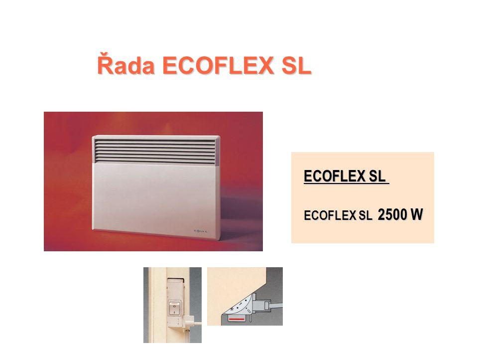 ECOFLEX SL – řídicí jednotka  Dvoupolohový spínač  Cejchovaný a uzamykatelný číselník termostatu s polohou Nezámrzný režim  Světelná kontrolka funk
