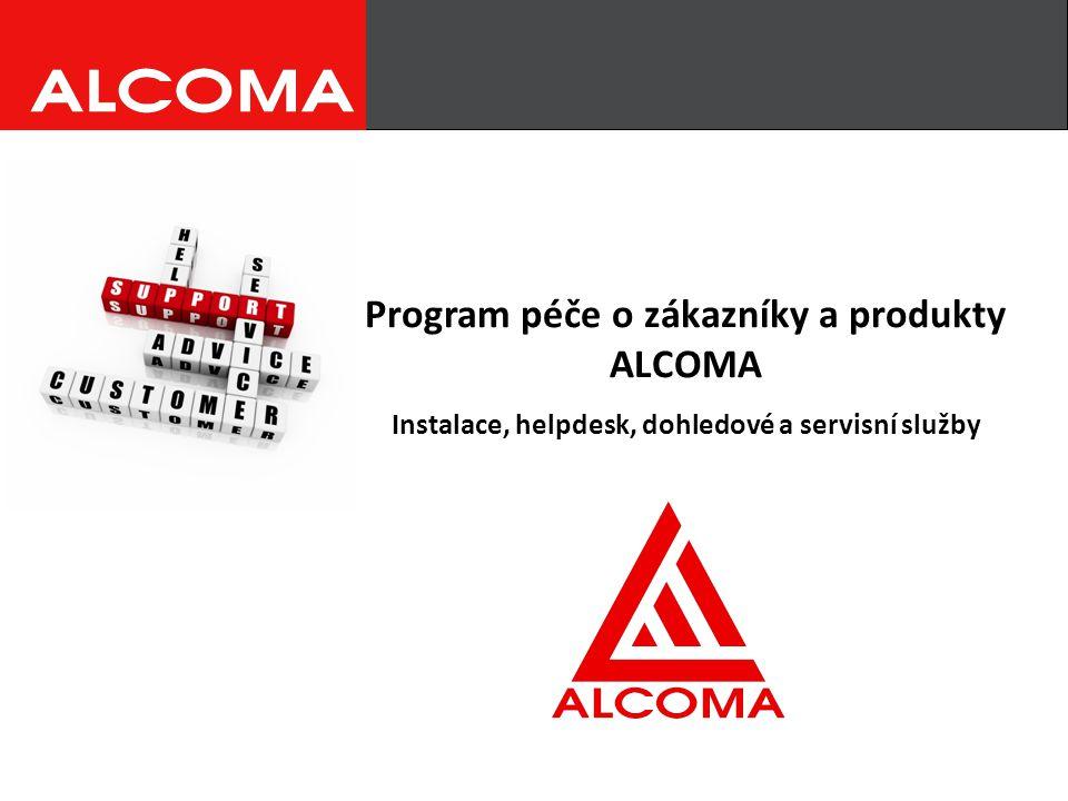 Program péče o zákazníky a produkty ALCOMA Instalace, helpdesk, dohledové a servisní služby
