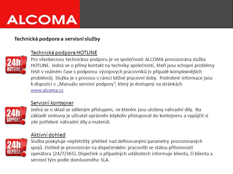 Technická podpora a servisní služby Technická podpora HOTLINE Pro všeobecnou technickou podporu je ve společnosti ALCOMA provozována služba HOTLINE.
