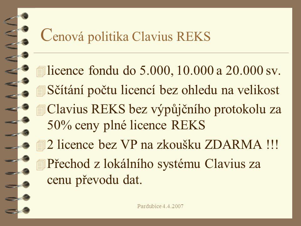 Pardubice 4.4.2007 C enová politika Clavius REKS 4 licence fondu do 5.000, 10.000 a 20.000 sv. 4 Sčítání počtu licencí bez ohledu na velikost 4 Claviu