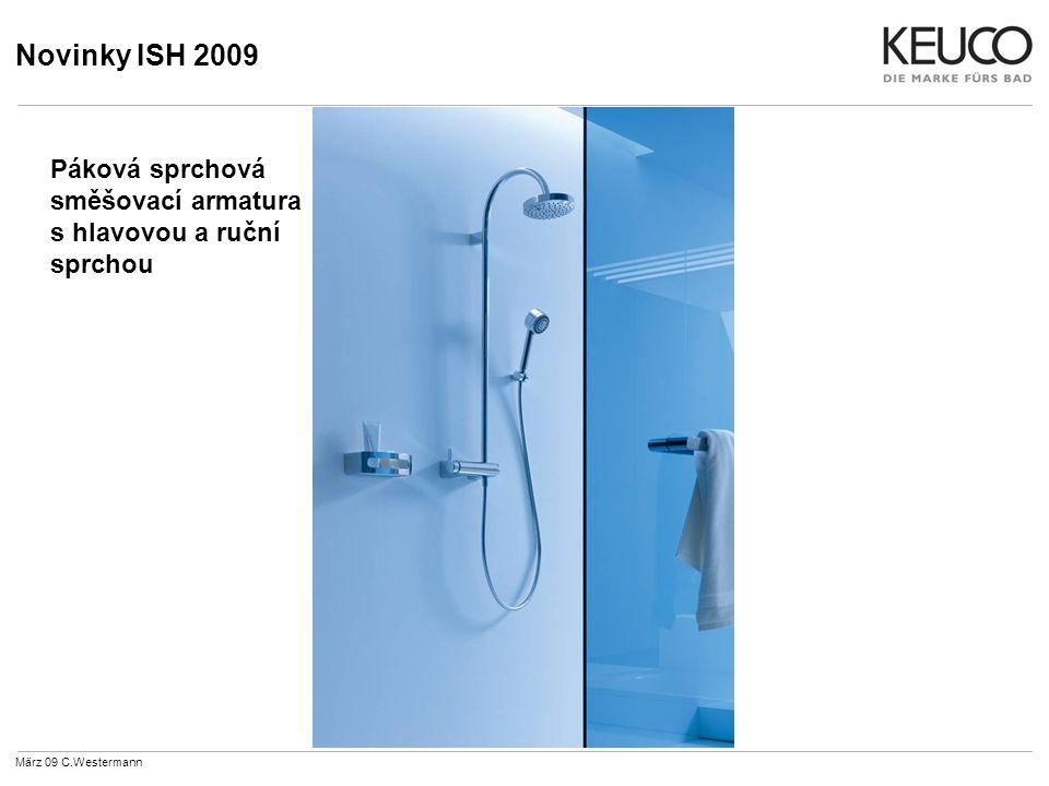 Novinky ISH 2009 März 09 C.Westermann Páková sprchová směšovací armatura s hlavovou a ruční sprchou