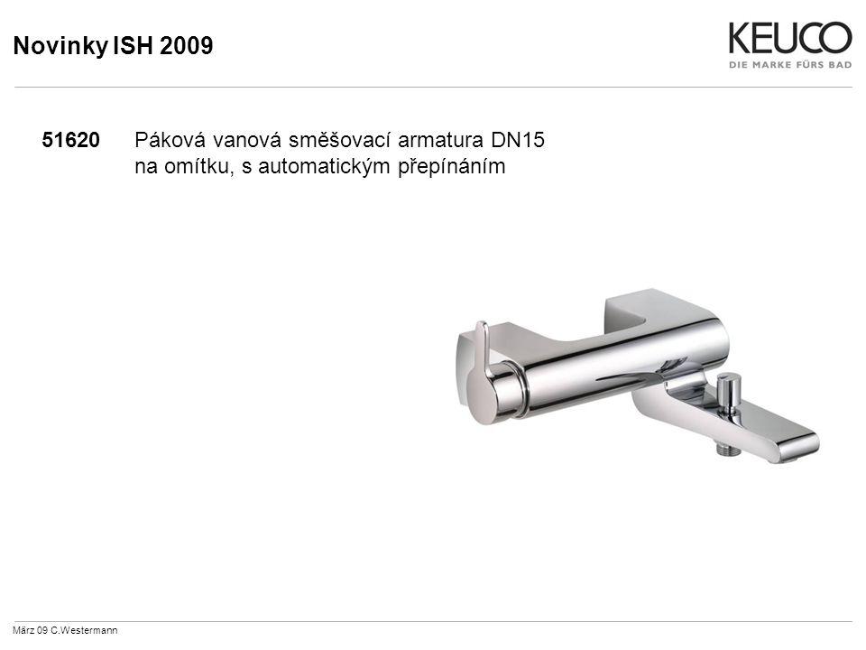 Novinky ISH 2009 51620Páková vanová směšovací armatura DN15 na omítku, s automatickým přepínáním März 09 C.Westermann