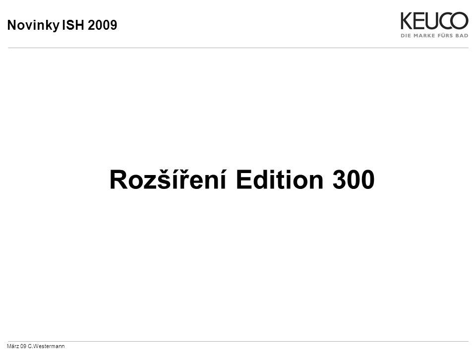Novinky ISH 2009 Rozšíření Edition 300 März 09 C.Westermann