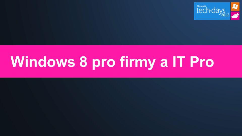 Windows 8 pro firmy a IT Pro