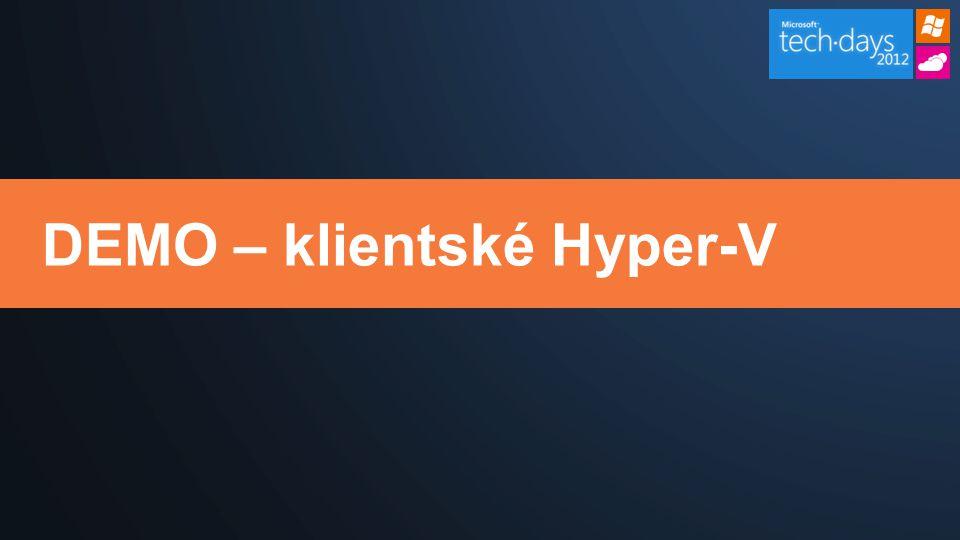 DEMO – klientské Hyper-V