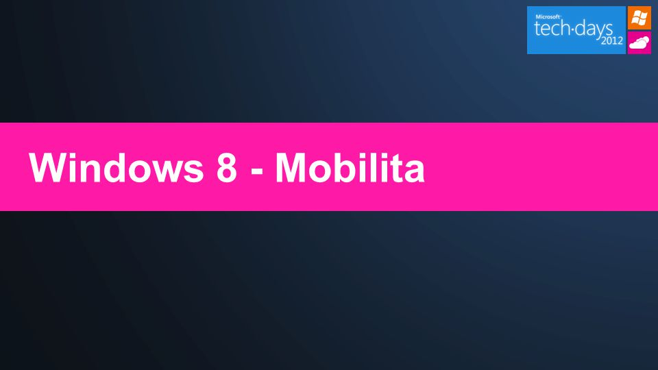 Windows 8 - Mobilita