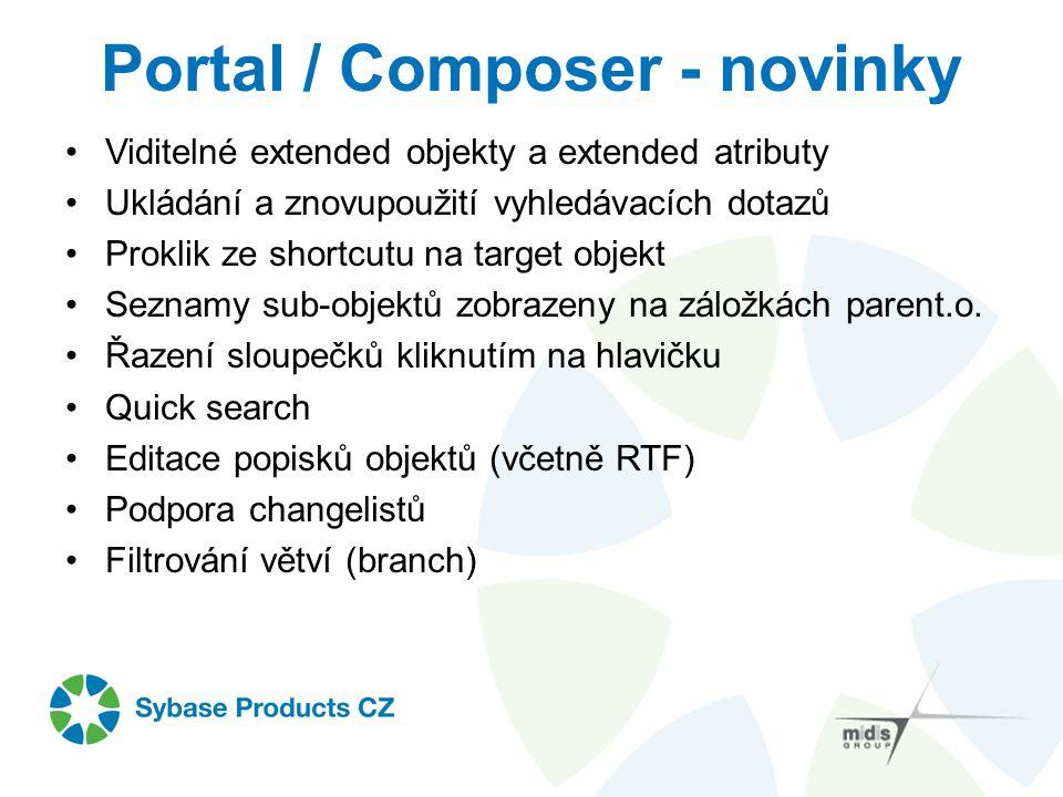 Portal / Composer - novinky Viditelné extended objekty a extended atributy Ukládání a znovupoužití vyhledávacích dotazů Proklik ze shortcutu na target