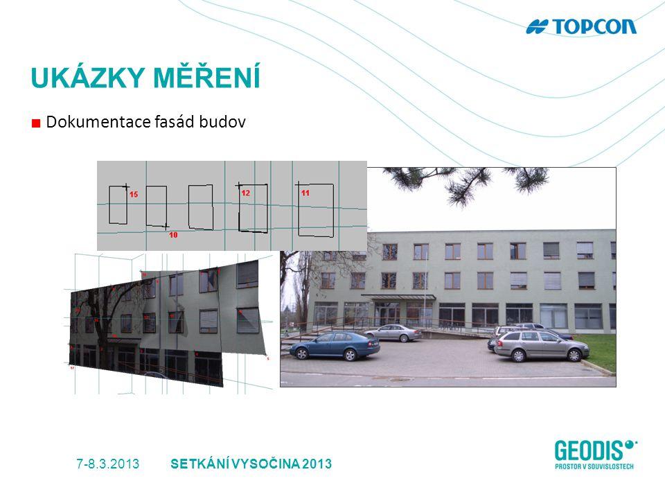 UKÁZKY MĚŘENÍ ■ Dokumentace fasád budov 7-8.3.2013SETKÁNÍ VYSOČINA 2013