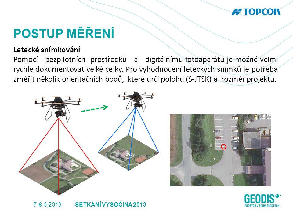 POSTUP MĚŘENÍ Letecké snímkování Pomocí bezpilotních prostředků a digitálnímu fotoaparátu je možné velmi rychle dokumentovat velké celky. Pro vyhodnoc