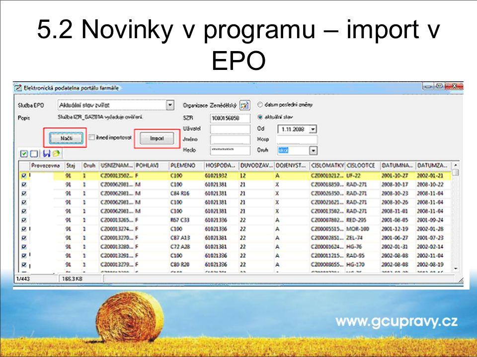 5.2 Novinky v programu – import v EPO
