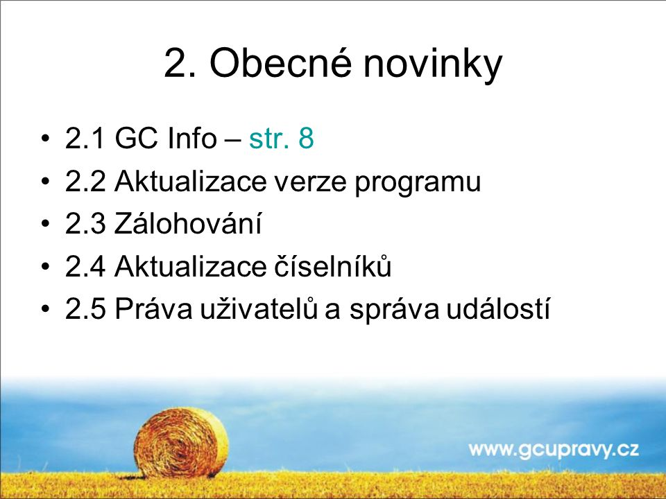 2.Obecné novinky 2.1 GC Info – str.