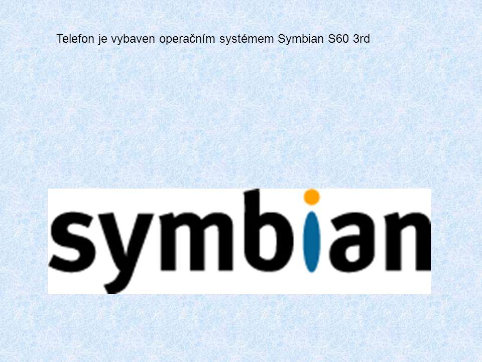 Telefon je vybaven operačním systémem Symbian S60 3rd