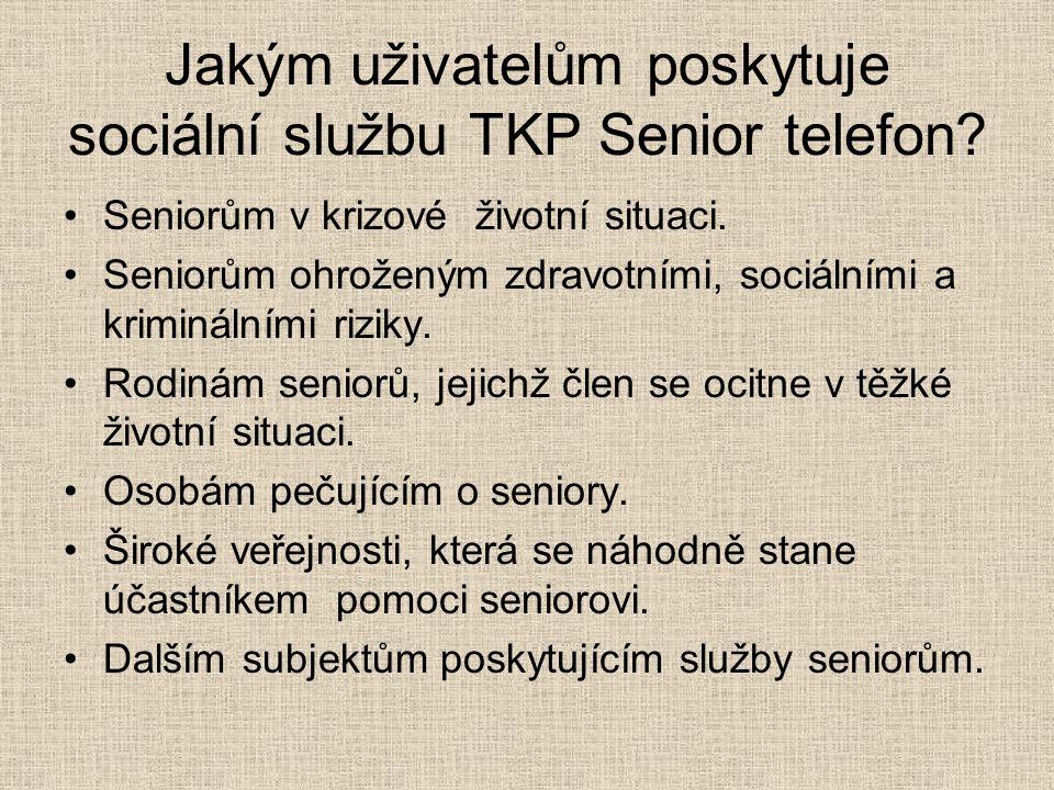 Jakým uživatelům poskytuje sociální službu TKP Senior telefon? Seniorům v krizové životní situaci. Seniorům ohroženým zdravotními, sociálními a krimin