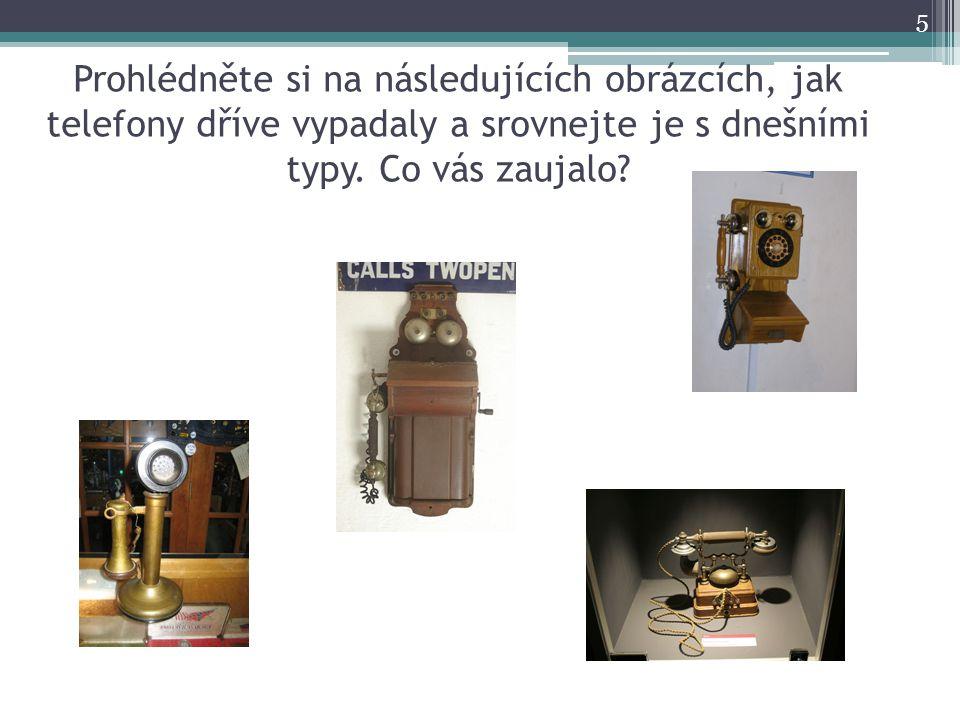 Prohlédněte si na následujících obrázcích, jak telefony dříve vypadaly a srovnejte je s dnešními typy.
