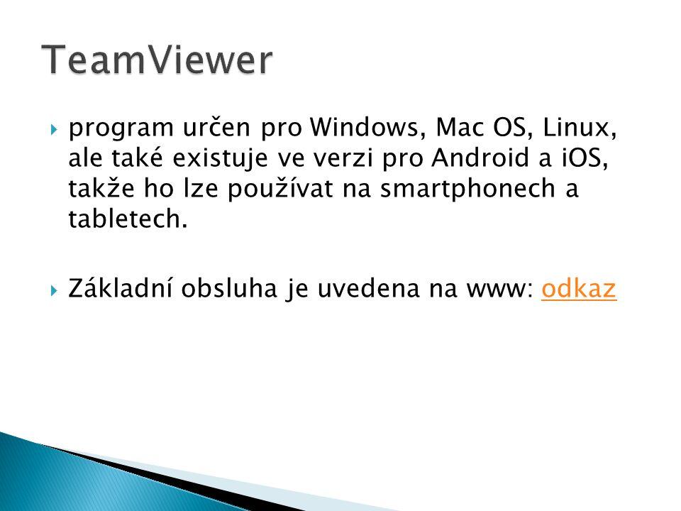  program určen pro Windows, Mac OS, Linux, ale také existuje ve verzi pro Android a iOS, takže ho lze používat na smartphonech a tabletech.  Základn