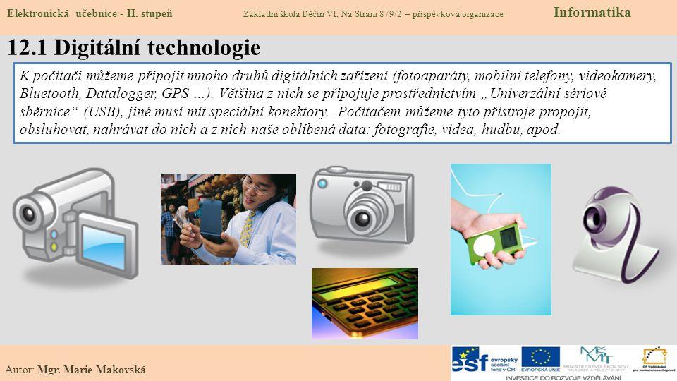 12.2 Jaké digitální technologie už známe a běžně používáme Elektronická učebnice - II.