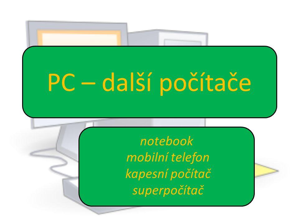 Obsah: Využití počítačů Notebooky (laptopy = na klíně) Mobilní telefon Kapesní počítač Super počítač Kvíz Úkoly