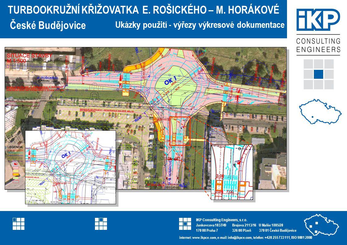 IKP Consulting Engineers referenční list projektu U Malše 1805/20 370 01 České Budějovice IKP Consulting Engineers, s.r.o.