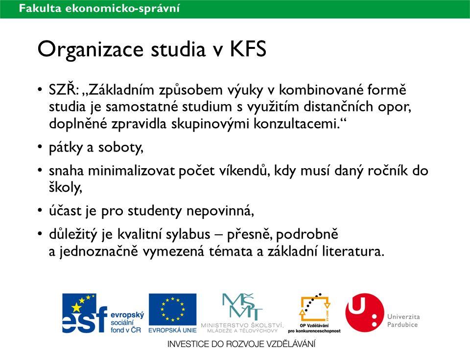 """Organizace studia v KFS SZŘ: """"Základním způsobem výuky v kombinované formě studia je samostatné studium s využitím distančních opor, doplněné zpravidl"""