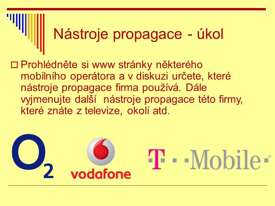  Prohlédněte si www stránky některého mobilního operátora a v diskuzi určete, které nástroje propagace firma používá.