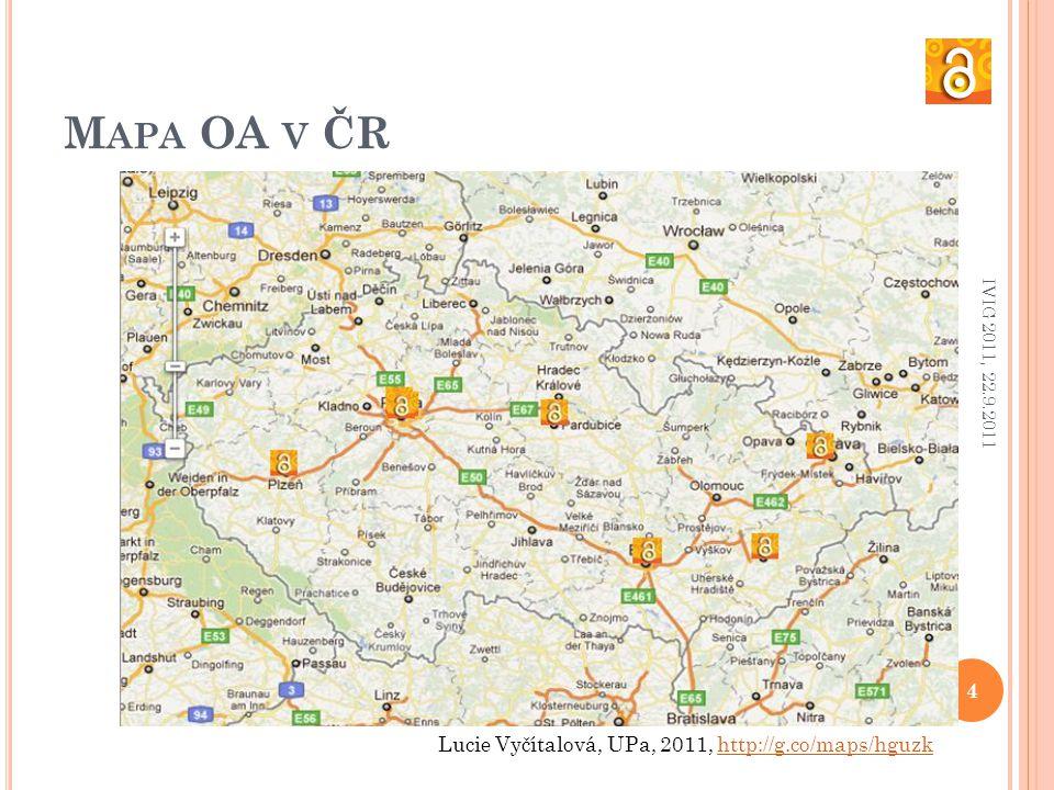 M APA OA V ČR Lucie Vyčítalová, UPa, 2011, http://g.co/maps/hguzkhttp://g.co/maps/hguzk 4 IVIG 2011, 22.9.2011