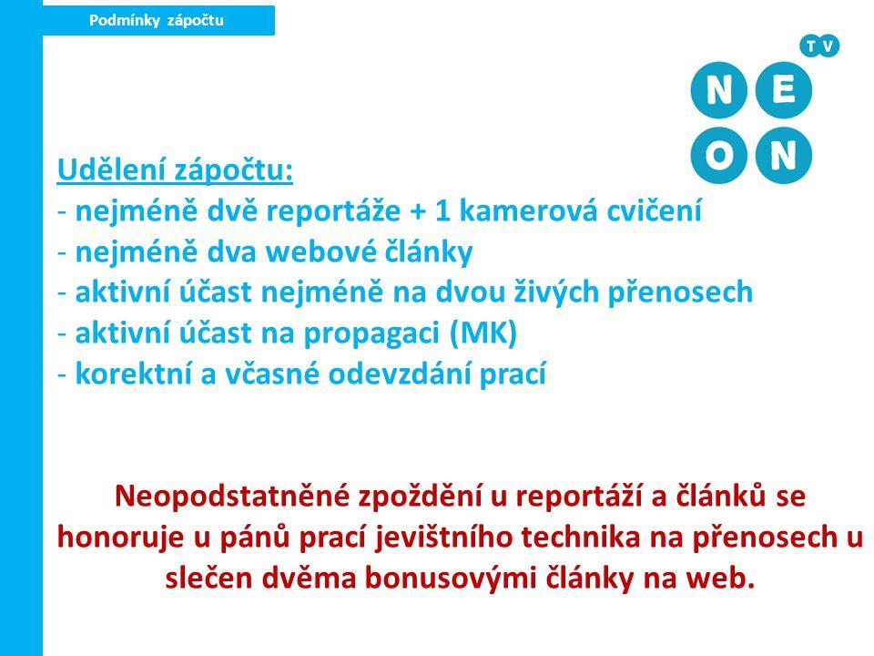 WWW www.neontv.cz - výkladní skříň projektu - hledejte náměty, tipy, podněty - lze umístit vaši tvorbu, projekty….