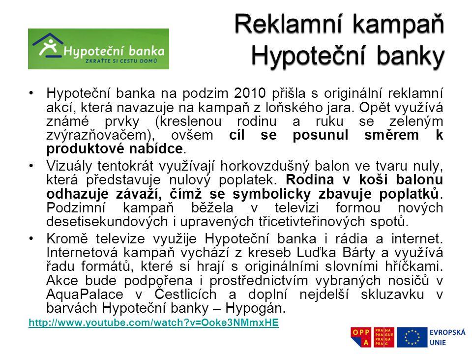 Hypoteční banka na podzim 2010 přišla s originální reklamní akcí, která navazuje na kampaň z loňského jara. Opět využívá známé prvky (kreslenou rodinu