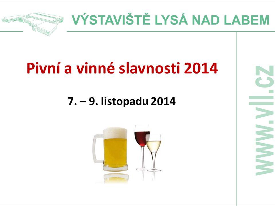 Pivní a vinné slavnosti 2014 7. – 9. listopadu 2014