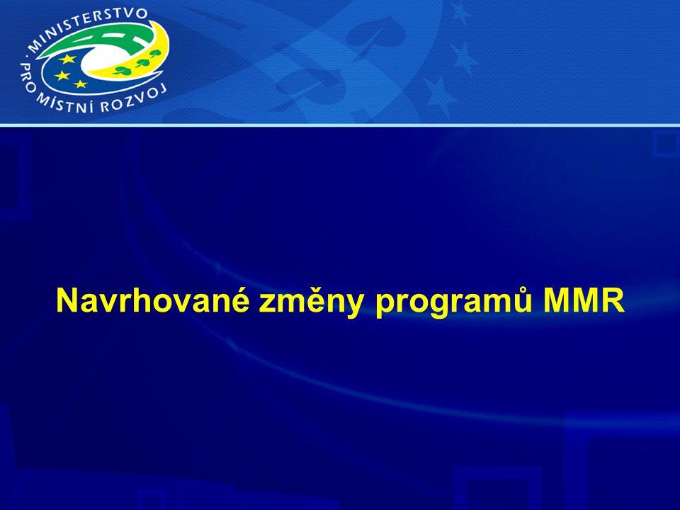 Navrhované změny programů MMR