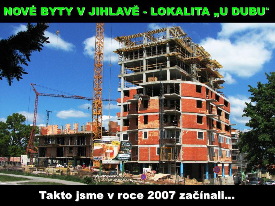 A takto vypadá dnes I. etapa výstavby... A takto vypadá dnes I. etapa výstavby.....