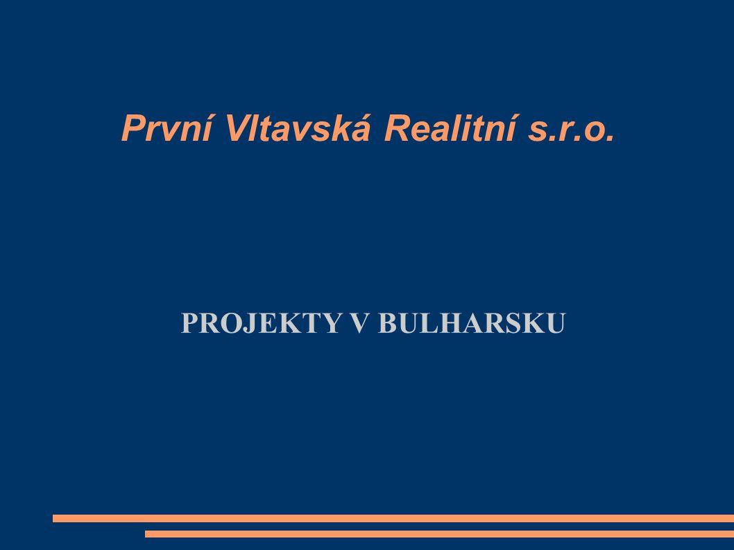 První Vltavská Realitní s.r.o. PROJEKTY V BULHARSKU