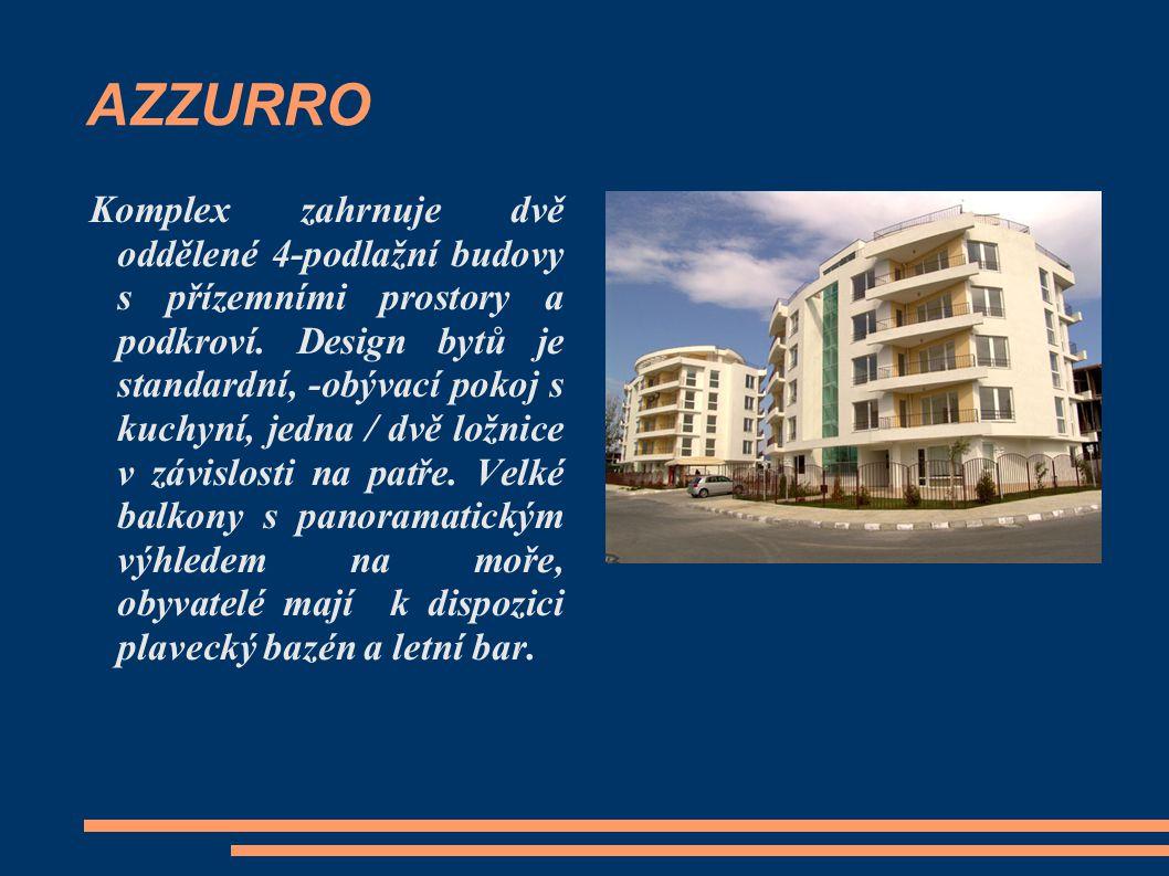 AZZURRO Komplex zahrnuje dvě oddělené 4-podlažní budovy s přízemními prostory a podkroví. Design bytů je standardní, -obývací pokoj s kuchyní, jedna /