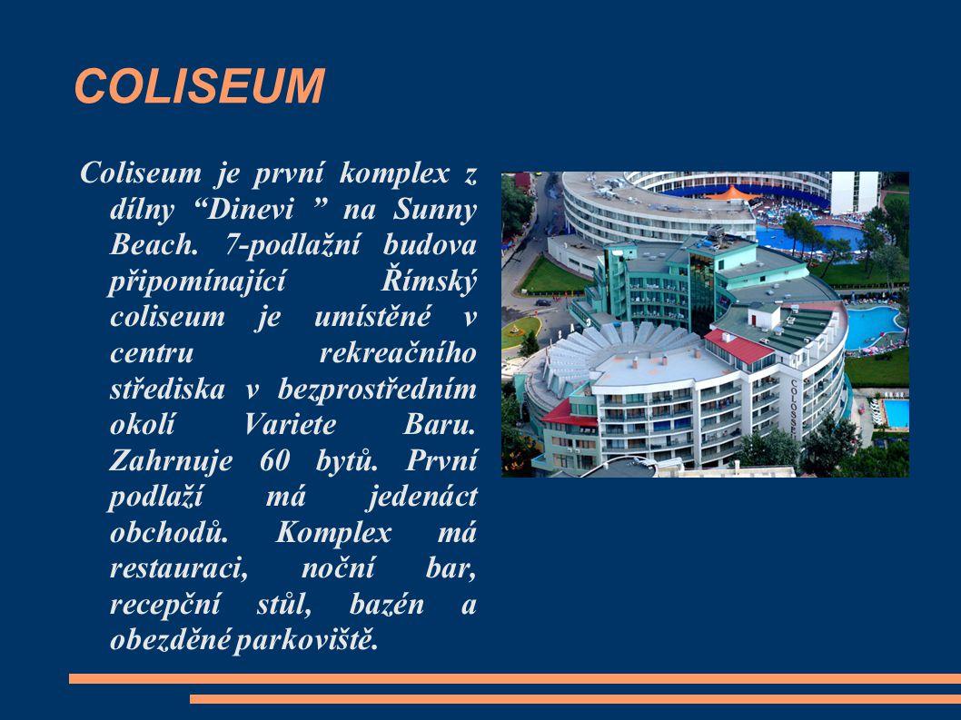 """COLISEUM Coliseum je první komplex z dílny """"Dinevi """" na Sunny Beach. 7-podlažní budova připomínající Římský coliseum je umístěné v centru rekreačního"""