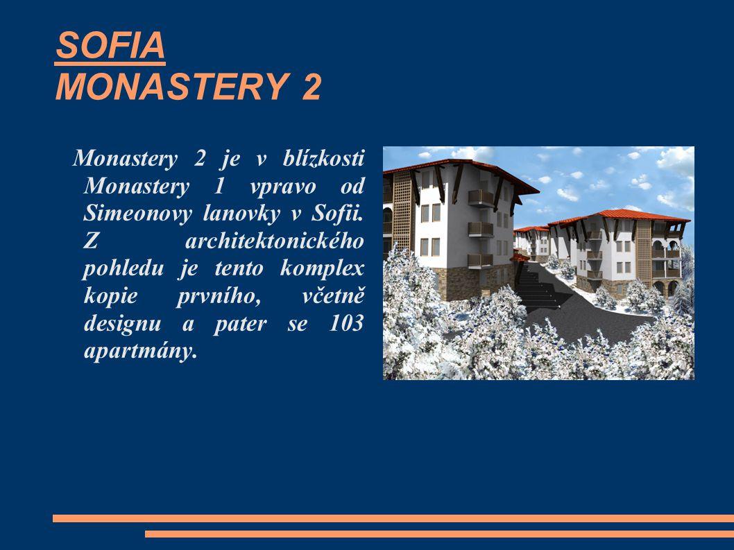 SOFIA MONASTERY 2 Monastery 2 je v blízkosti Monastery 1 vpravo od Simeonovy lanovky v Sofii. Z architektonického pohledu je tento komplex kopie první