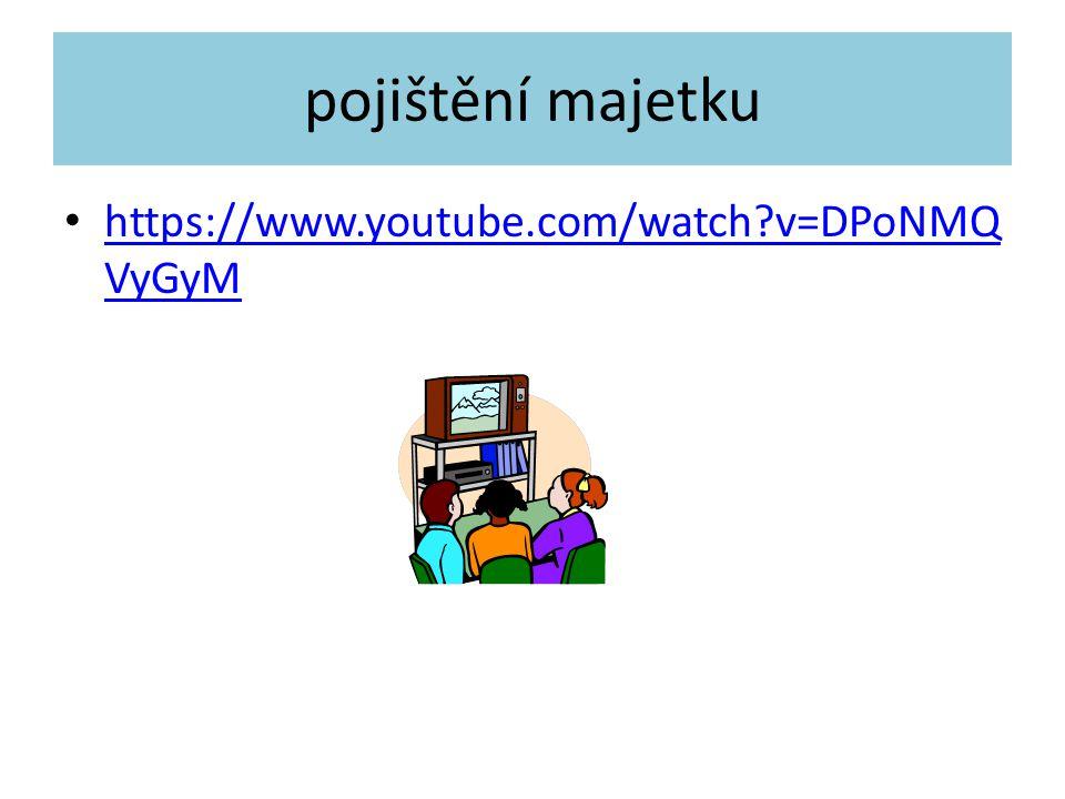 pojištění majetku https://www.youtube.com/watch?v=DPoNMQ VyGyM https://www.youtube.com/watch?v=DPoNMQ VyGyM