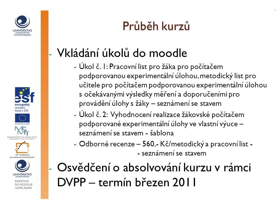 Průběh kurzů - Vkládání úkolů do moodle -Úkol č.