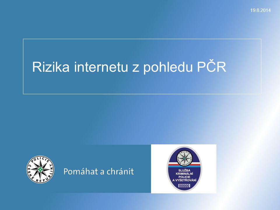 Obsah prezentace Činnost oddělení IK Spolupráce a případy s E-BEZPEČÍ Zajímavé kauzy našeho oddělení Podvodný e-shop Jak se bránit Prostor pro Vaše dotazy 19.8.2014Rizika internetu z pohledu PČR 2