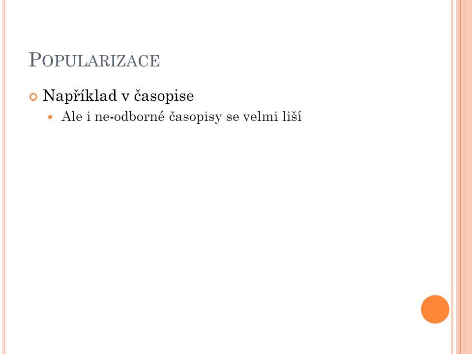 P OPULARIZACE