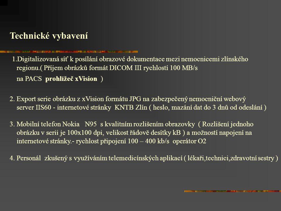 Technické vybavení 1.Digitalizovaná síť k posílání obrazové dokumentace mezi nemocnicemi zlínského regionu.( Příjem obrázků formát DICOM III rychlostí