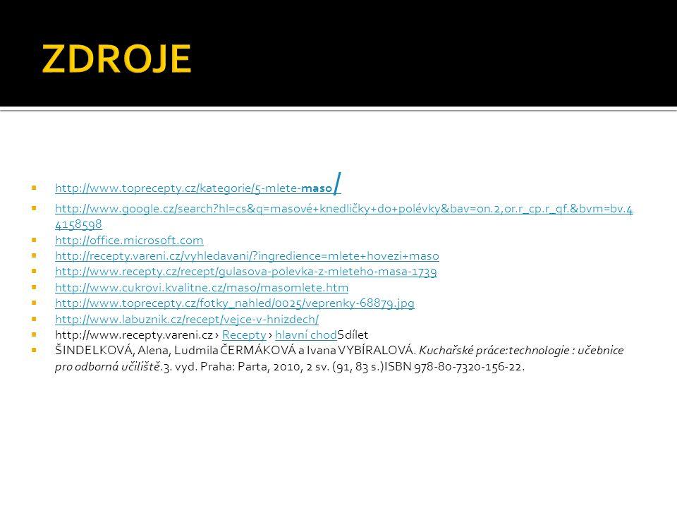  http://www.toprecepty.cz/kategorie/5-mlete-maso / http://www.toprecepty.cz/kategorie/5-mlete-maso /  http://www.google.cz/search?hl=cs&q=masové+kne