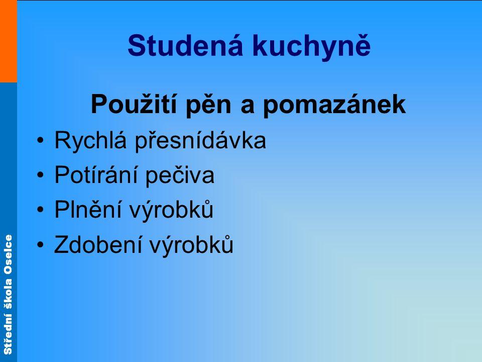 Střední škola Oselce Rýžové saláty Obr.37 Obr.36