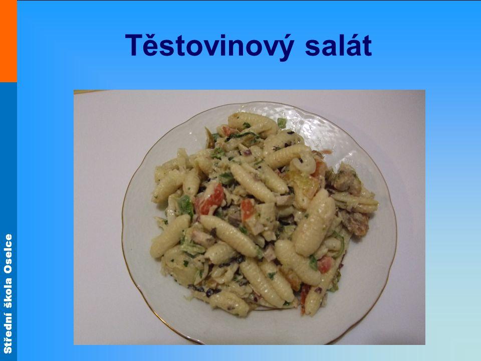 Střední škola Oselce Těstovinový salát